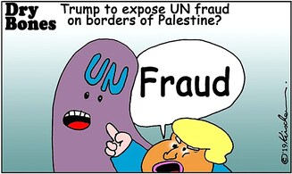 Will Trump expose the UN fraud on former Palestine boundaries?